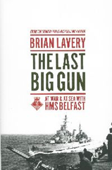 The Last Big Gun At War & At Sea