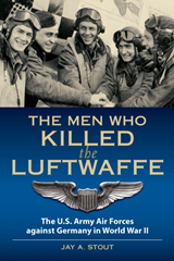 The Men Who Killed the Luftwaffe: Th