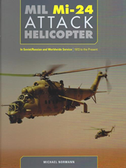 MIL Mi-24 Attack Helicopter: In Soviet