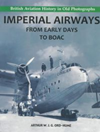Imperial Airways From Early Days to BO