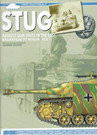 STUG Assault Gun Units in the East Bagration to Berlin Vol.1