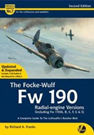 Airframe & Miniature 7 (Second Edition) The Focke-Wulf Fw 190 Radial-engine Versions (including Fw 190A, B, C, F, G & S) – A Complete Guide To The Luftwaffe's Butcher Bird