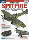 How to Build Tamiya's 1:32 Spitfire Mk.IXc, Mk.VIII & Mk.XVIe