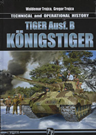 Tiger Ausf.B Konigstiger Technical and Operational History