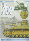 The Tartar Road - The Wiking Division and the Drive to the Caucasus, 1942