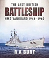 The Last British Battleship: HMS Vangu