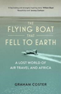 The Flying Boat That Fell to Earth:%
