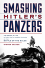 Smashing Hitler''s Panzers: The Defe