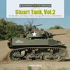 Legends of Warfare: Stuart Tank Vol 2 - The M5, M5A1, and Howitzer Motor Carriage M8 Versions in World War II