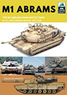 Tankcraft (17) M1 Abrams: The US's Main Battle Tank in American and Foreign Service 1981-2018