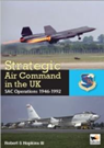 Strategic Air Command in the UK: SAC