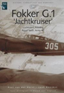 Dutch Profile Fokker G.1 ''Jachtkruise