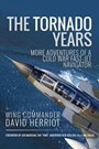 The Tornado Years: More Adventures of%