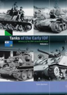 Tanks of the Early IDF - History of the IDF Armoured Corps Vol 1