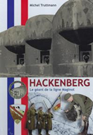 Hackenberg - The Giant of the Maginot%