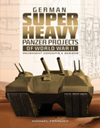 German Super Heavy Panzer projects of