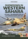 Africa@War 44: Showdown in western Sahara Vol 2 Air fare Over The Last African Colony 1975-91
