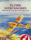 Flying in Post-War Skies Private & Club Aviation 1946-80