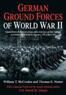 German Ground Forces of World War II: Complete Orders of Battle for Army Groups, Armies, Army Corps, and Other Commands of the Wehrmacht and Waffen Ss - Sep 1939 to May 1945