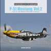 Legends of Warfare: P-51 Mustang Vol.2 The D,H&K Models in World War II and Korea
