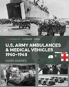 US Army Ambulances and Medical Vehicles%