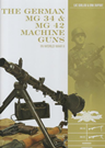 German MG34 and MG42 Machine Guns: I