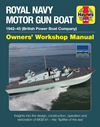 Haynes Manual Royal Navy Motor Gun Boa