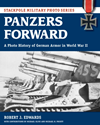 Panzers Forward : A Photo History of