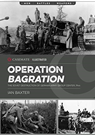 Operation Bagration: The Soviet Destruct