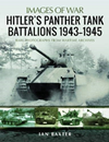 Images of War: Hitler''s Panther T