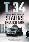 T-34 An Illustrated History of Stalin'