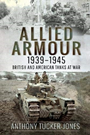 Allied Armour, 1939-1945 : British a