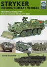 Landcraft (4) Stryker Interim Combat Vehicle - The Stryker and LAV III in US and Canadian Service 1999-2020
