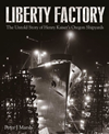 Liberty Factory: The Untold Story of%2