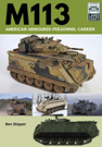 Landcraft (5) M113 American Armoured Personnel Carrier