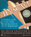 Fly Now. The Poster Collection of the